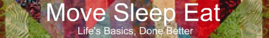 Move Sleep Eat